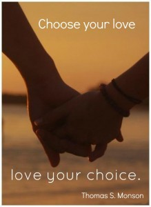 """Choose your love, love your choice."" - Thomas S. Monson; A close-up photo of a married couple's hands clasped together, background is at dusk at a beach."