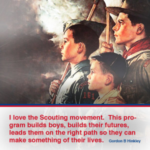 """I love the Scouting movement. This program builds boys, builds their futures, leads them on the right path so they can make something of their lives."" - Gordon B Hinckley; A painting of three boy scouts of different ages, demonstrating the different levels of scouting."