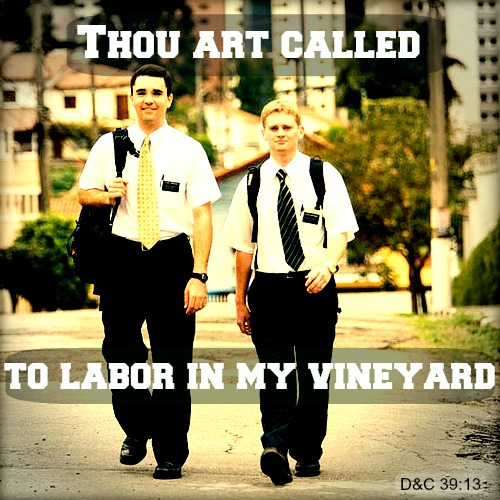 Thou art called to labor in my vineyard D & C 39:13