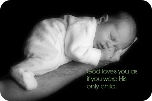 God Loves You Like Only Child