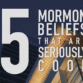 5 Mormon Beliefs explained by JamestheMormon