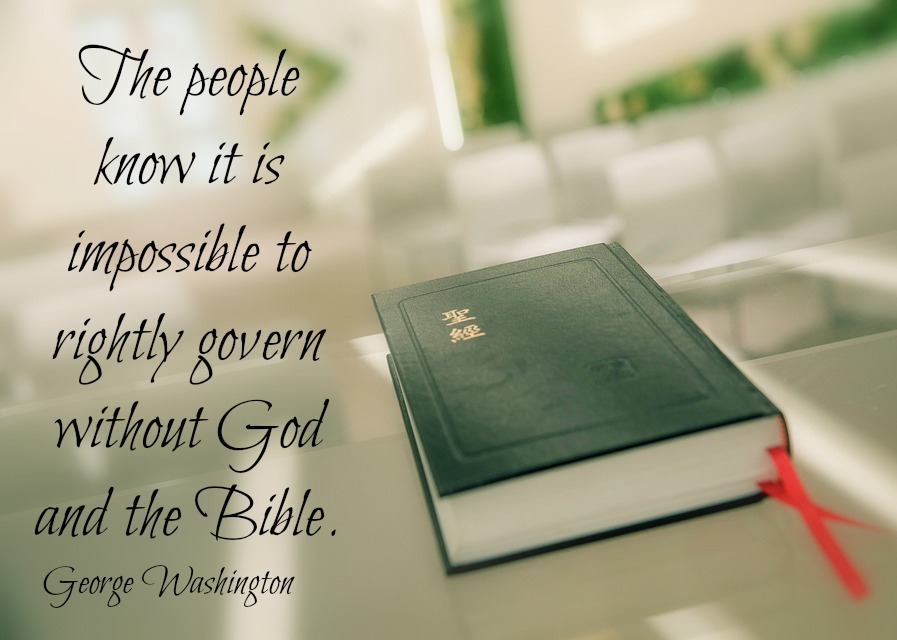 The people know that it is impossible to truly govern without God and the Bible. George Washington.